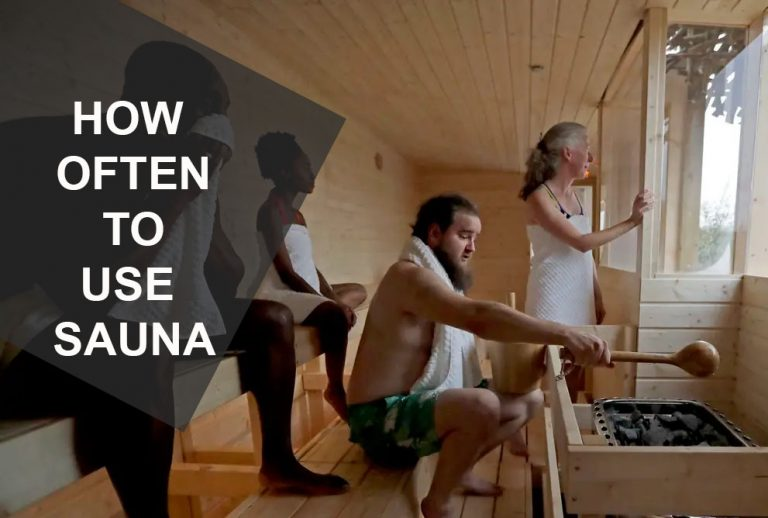 HOW OFTEN TO USE SAUNA