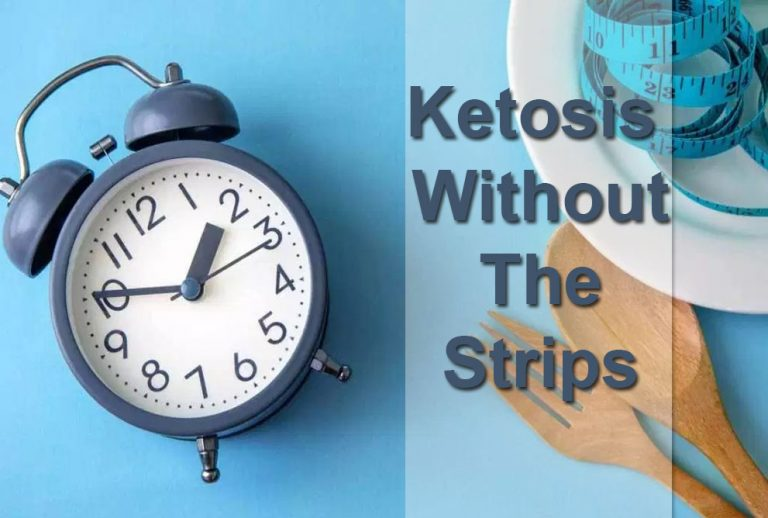Ketosis Without the Strips
