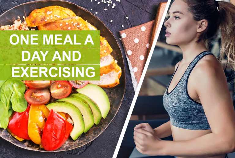 ONE MEAL A DAY AND EXERCISING