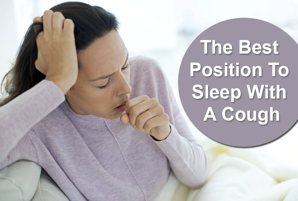 The Best Position to Sleep with a Cough