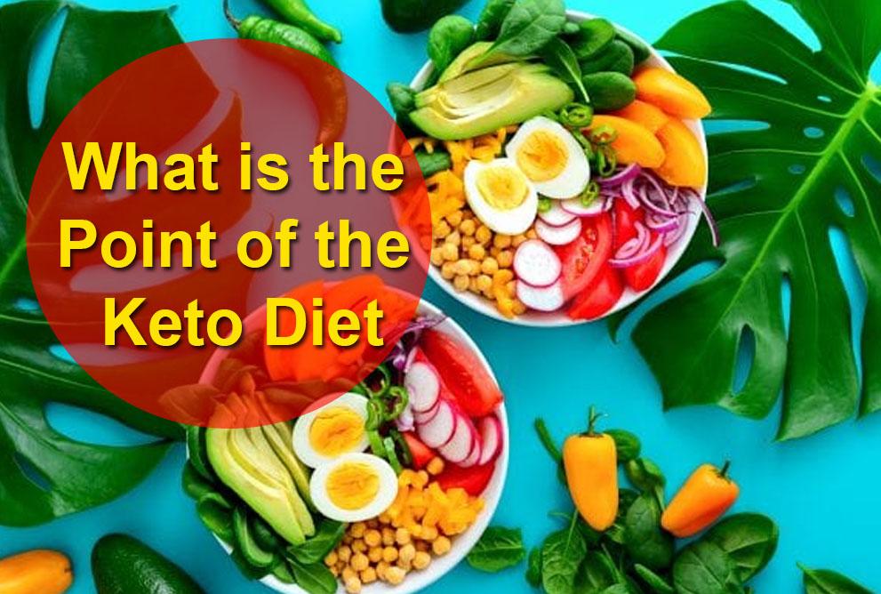 Point of keto diet