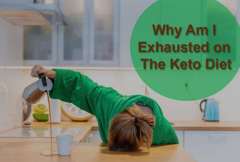 Why Am I Exhausted on The Keto Diet?