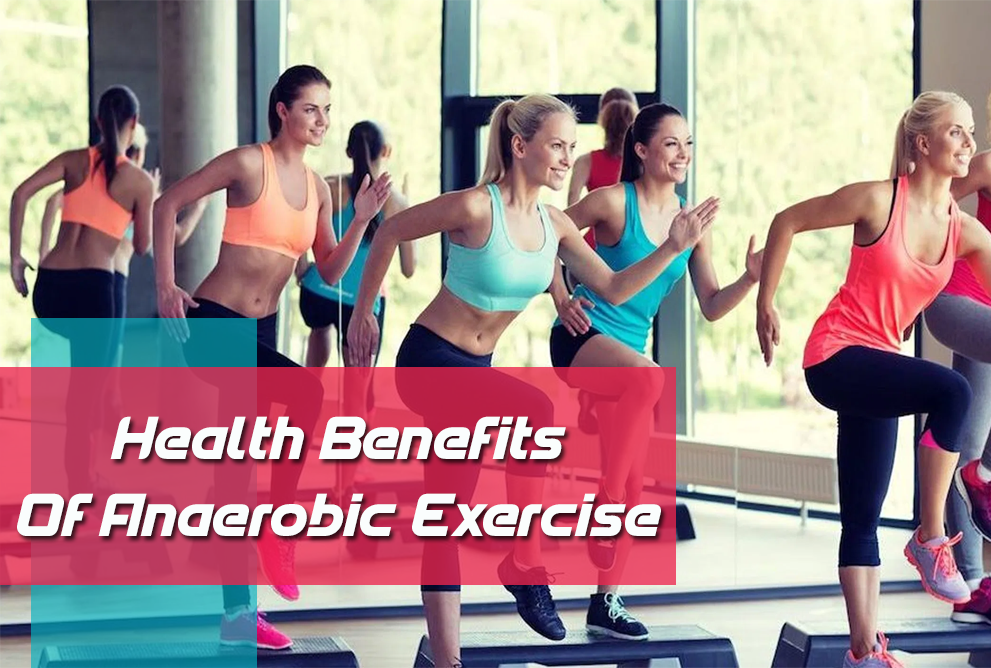 Top 5 Health Benefits of Anaerobic Exercise